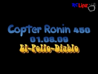 CopterX mit Ronin-Chassis 01.08.2009