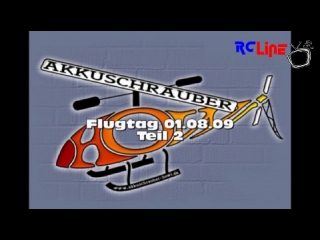 Akkuschrauber Flugtag, 01.08.2009 - Teil 2