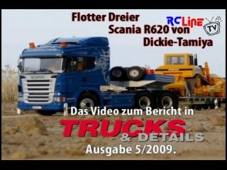 Flotter Dreier: Scania R620 von Dickie-Tamiya