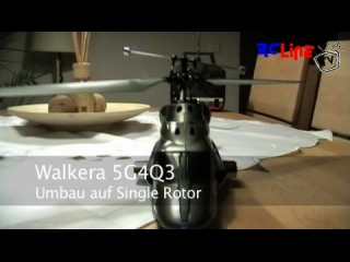 Walkera 5G4Q3 Umbau auf Single Rotor