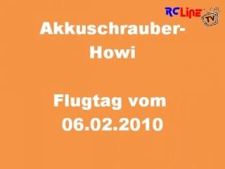 Akkuschrauber-Howi Flugtag vom 06.02.2010