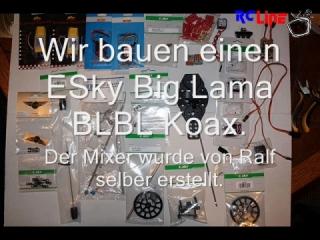 BLBL Umbau vom ESky Big Lama