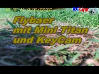 Testflug mit der Keycam unter dem Mini Titan