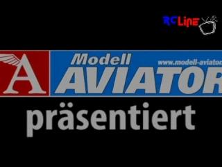 < BEFORE: Modell AVIATOR: TESTIVAL von Modell AVIATOR und robbe Modellsport