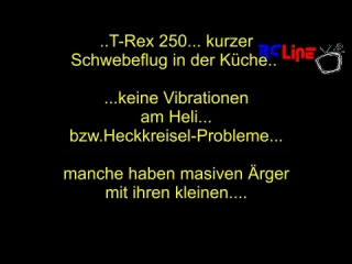 AFTER >: T-Rex 250 in der K�che!