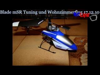 < BEFORE: Blade mSR Tuning und Wohnzimmerflug 17.12.2010