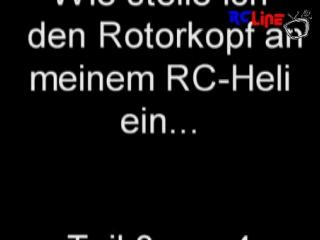 Teil 3: Rotorkopf - Rotorbl�tter