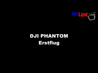 AFTER >: DJI Phantom Erstflug