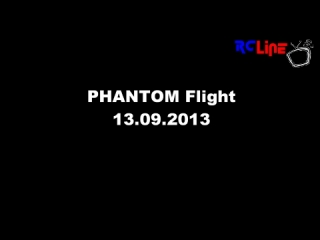 DANACH >: Phantom Flight 13.09.2013