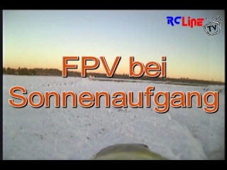 Wundersch�ner FPV Flug bei sonnenaufgang